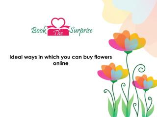 Perfect ways in which you can buy flowers online