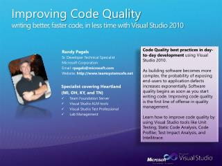 Improving Code Quality writing better, faster code, in less time with Visual Studio 2010