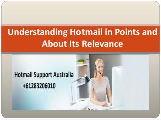 Understanding Hotmail in Points and About Its Relevance