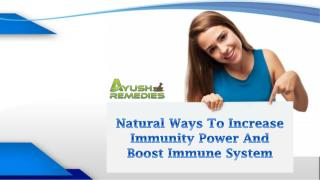 Natural Ways To Increase Immunity Power And Boost Immune System