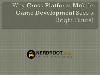 cross platform mobile game development
