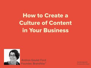 How to Build a Culture of Content in Your Business