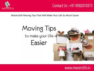 Movers5th Better Moving Tips That Will Make Your Life So Much Easier