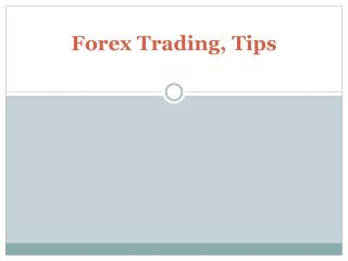 Forex Trading, Tips