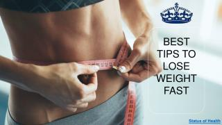 9 best tips to follow to lose weight fast