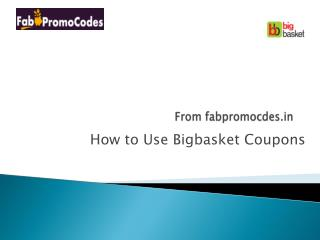 How to use Bigbasket Coupons