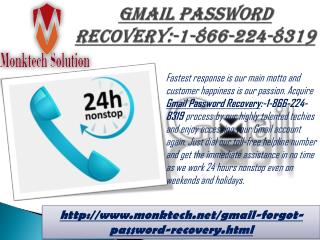 Dial Gmail Password Recovery:-1-866-224-8319 Anytime