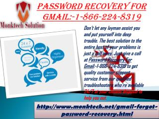 Quench all of your worries with Password recovery for Gmail:-1-866-224-8319