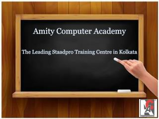 The Leading Staadpro Training Centre in Kolkata