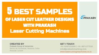 5 Best Samples of Laser Cut Leather Designs with Prakash Laser Cutting Machines