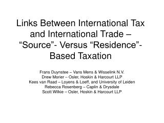 "Links Between International Tax and International Trade – ""Source""- Versus ""Residence""- Based Taxation"