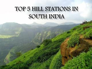 Top 5 Hill Stations in South India