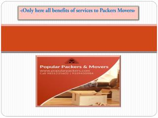 Only here all benefits of services to Packers Movers