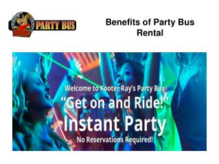 Benefits of Party Bus Rental