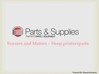 Buy Sensors and Motors Spare Parts at Shop.PrintersParts.com