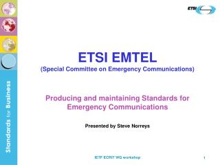 ETSI EMTEL (Special Committee on Emergency Communications)