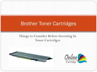 Things to Consider Before Investing In Toner Cartridges
