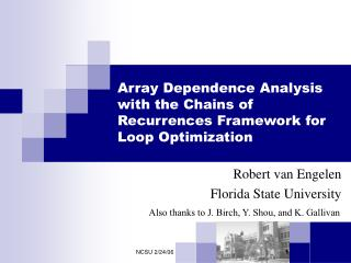 Array Dependence Analysis with the Chains of Recurrences Framework for Loop Optimization