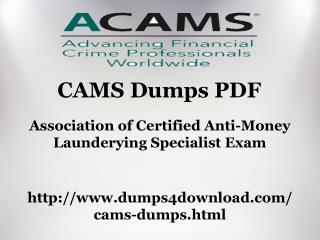 How To Pass CAMS Dumps PDF - Dumps4download.com
