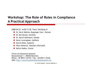 Workshop: The Role of Roles in Compliance A Practical Approach