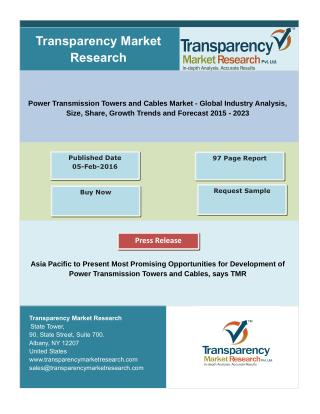 Power Transmission Towers and Cables Market - Industry Analysis, Share, Forecast 2023
