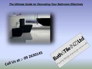 The Ultimate Guide for Decorating Your Bathroom Effectively