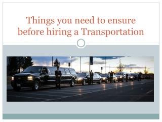 Things to Know before hiring a transportation services in Denver CO