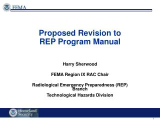 Proposed Revision to  REP Program Manual