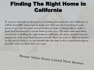 Finding The Right Home in California