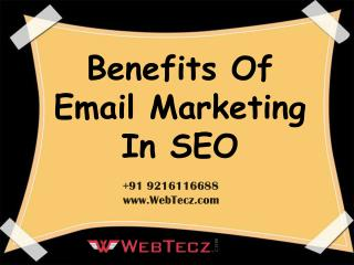 Benefits Of Email marketing in SEO