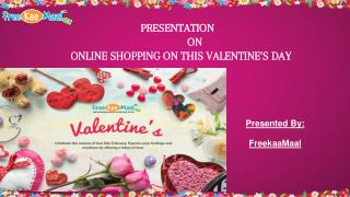 Valentine's Day Offers For Him or Her