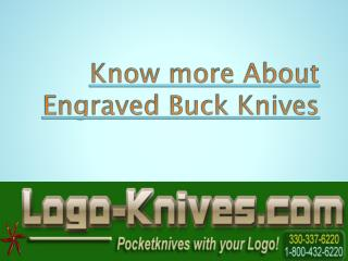 Know more About Engraved Buck Knives