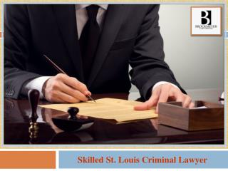 Skilled St. Louis Criminal Lawyer