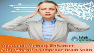Ayurvedic Memory Enhancer Supplements To Improve Brain Skills