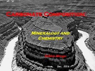 Carbonate Mineralogy and Chemistry