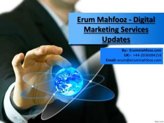 Erum Mahfooz - Digital Marketing Services Latest Updates