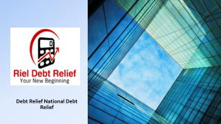 Riel debt relief | Debt Relief National Debt Relief