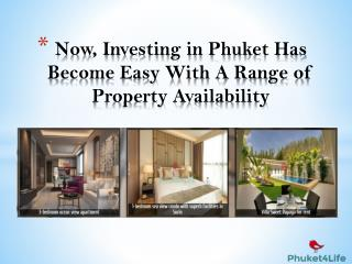 Now, Investing in Phuket Has Become Easy With A Range Of Property Availability
