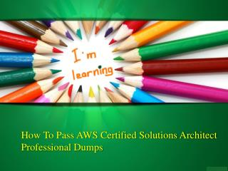 AWS Certified Solutions Architect Professional Study material :: Amazondumps.us