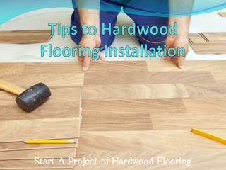 Hardwood Floor Installation Tips Centreville VA