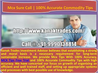 MCX Sure shot Tips | 100% Accurate Commodity Tips