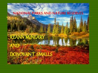 NATIONAL PARKS AND NATURE RESERVES
