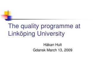 The quality programme at Link ping University