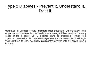 Type 2 Diabetes - Prevent It, Understand It, Treat It!