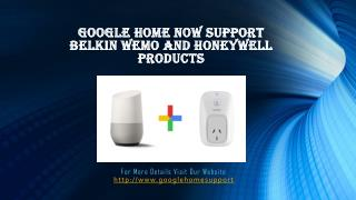 Google Home  Now Support Honeywell And Belkin Wemo Products