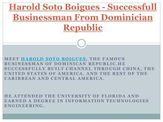 Harold Soto Boigues - Successfull Businessman From Dominician Republic