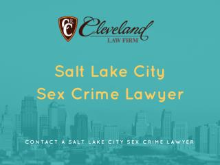 SALT LAKE CITY SEX CRIMES DEFENSE LAWYER