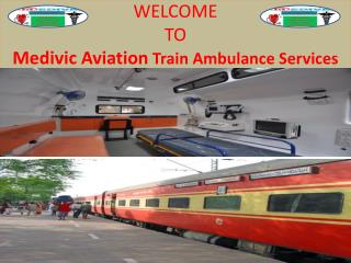 Affordable Cost Train Ambulance Services in Delhi by Medivic Aviation
