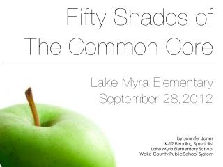 Fifty Shades of the Common Core: ELA