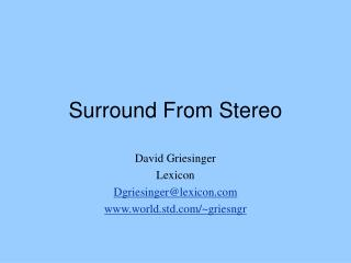 Surround From Stereo